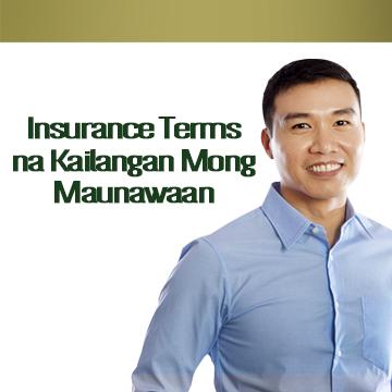 Insurance terms na kailangan mong malaman at maunawaan